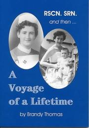 Image of book cover: RSCN, SRN and then…A Voyage of a Lifetime by Brandy Thomas
